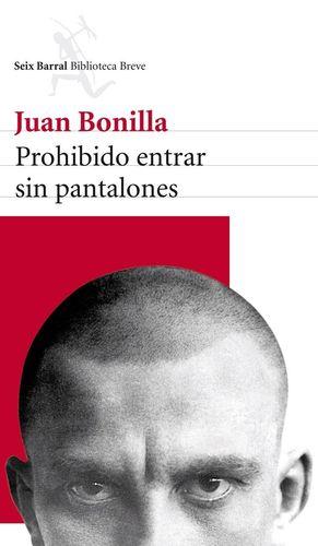 PROHIBIDO ENTRAR SIN PANTALONES