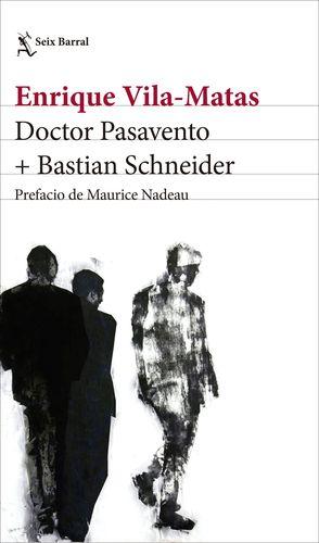 DOCTOR PASAVENTO + BASTIAN SCHNEIDER