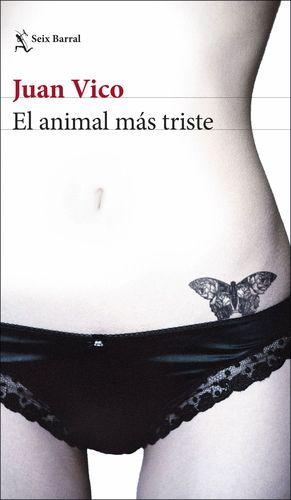 EL ANIMAL MÁS TRISTE