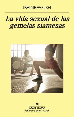 LA VIDA SEXUAL DE LAS GEMELAS SIAMESAS