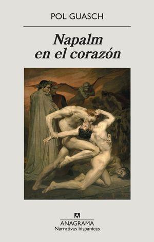 NAPALM EN EL CORAZÓN