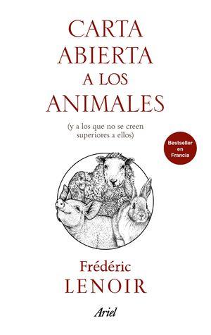 CARTA ABIERTA A LOS ANIMALES, MIS HERMANOS