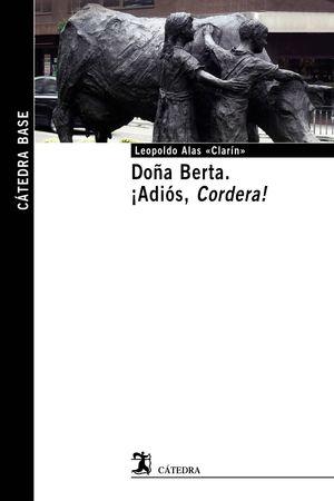 DOÑA BERTA/ADIÓS, CORDERA!