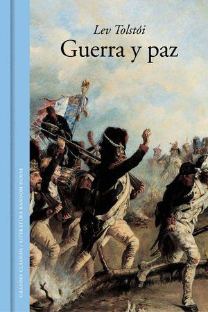 GUERRA Y PAZ