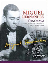 MIGUEL HERNÁNDEZ. OBRA EXENTA