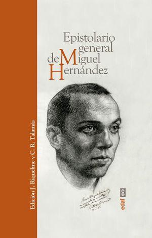 EPISTOLARIO GENERAL DE MIGUEL HERNÁNDEZ