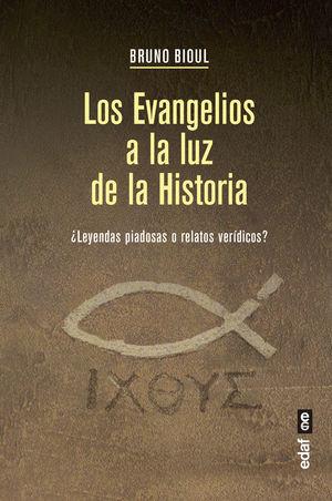 LOS EVANGELIOS A LA LUZ DE LA HISTORIA
