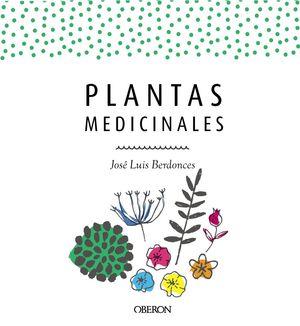 PLANTAS MEDICINALES. EDICIÓN ACTUALIZADA 2018