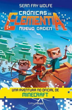 CRONICAS DE ELEMENTIA 2. NUEVO ORDEN
