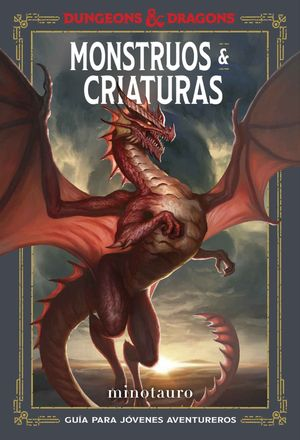 DUNGEONS & DRAGONS. MONSTRUOS & CRIATURAS