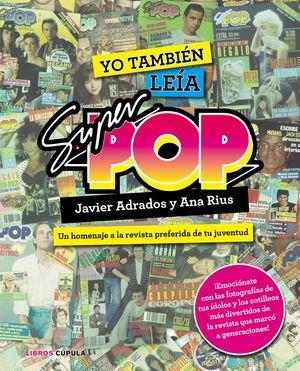 YO TAMBIÉN LEÍA LA SUPER POP