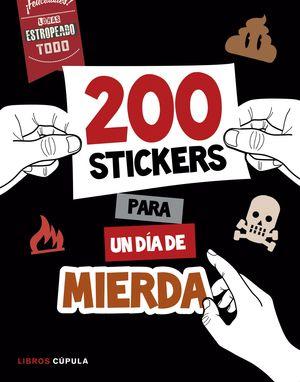 200 STICKERS PARA UN DÁI DE MIERDA