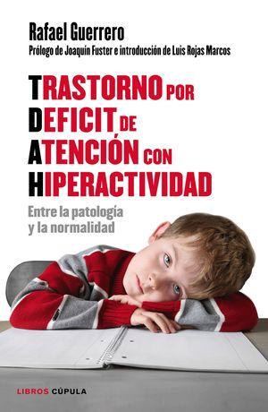 TRASTORNO POR DEFICIT DE ATENCION CON HIPERACTIVID