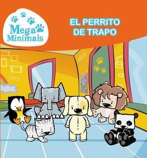 EL PERRITO DE TRAPO (MEGAMINIMALS NÚM.2) (MEGAMINIMALS. PRIMERAS LECTURAS 2)