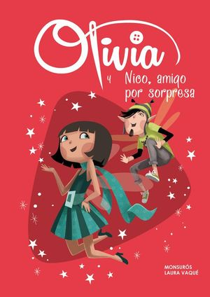 OLIVIA Y NICO, AMIGO POR SORPRESA (OLIVIA 6)