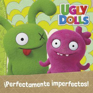 PERFECTAMENTE IMPERFECTOS (COLECCIÓN UGLYDOLLS)