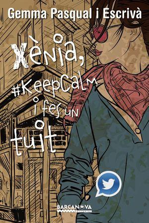 XÈNIA, #KEPCALM FES UN TUIT