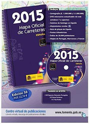 MAPA OFICIAL CARRETERAS. ESPAÑA 2015 (50ª ED.INC.DVD)