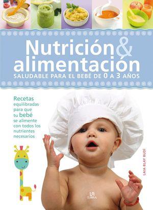 NUTRICIÓN & ALIMENTACIÓN SALUDABLE PARA EL BEBÉ
