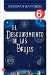 EL DESCUBRIMIENTO DE LAS BRUJAS (COLECCIÓN 6€)