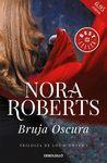BRUJA OSCURA (TRILOGÍA DE LOS O'DWYER 1)
