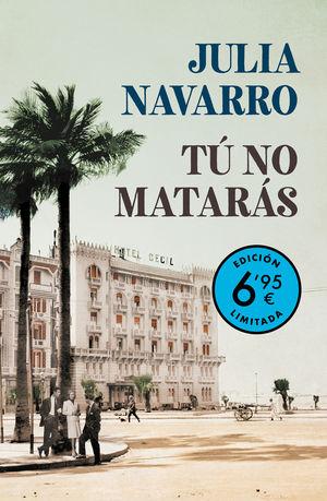 TÚ NO MATARÁS (CAMPAÑA VERANO -EDICIÓN LIMITADA A PRECIO ESPECIAL)