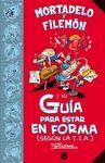 MORTADELO Y FILEMÓN Y SU GUÍA PARA ESTAR EN FORMA (SEGÚN LA T.I.A.)