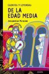 CUENTOS Y LEYENDAS DE LA EDAD MEDIA