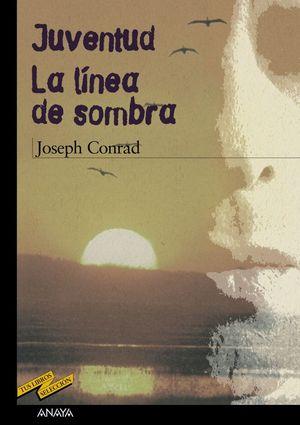 JUVENTUD. LA LÍNEA DE SOMBRA