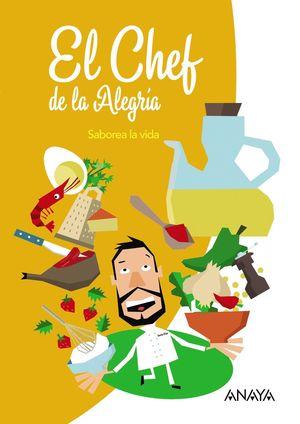 EL CHEF DE LA ALEGRÍA.