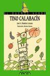 171.DUENDE/TINO CALABACIN