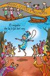 GUAPAS, LISTAS Y VALIENTES. EL REGALO DE LA HIJA DEL REY
