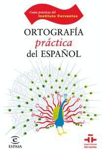 ORTOGRAFIA PRACTICA DEL ESPAÑOL
