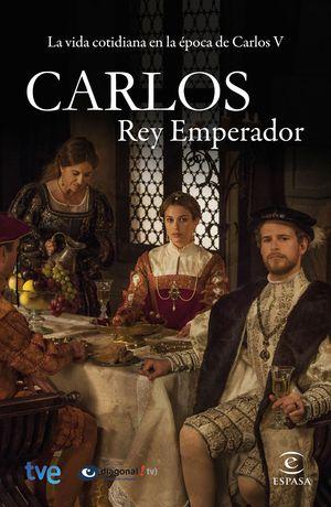 CARLOS, REY EMPERADOS