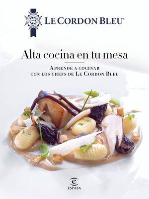 ALTA COCINA EN LA MESA DE TU CASA, DE LE CORDON BL