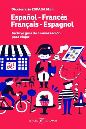 DICCIONARIO ESPASA MINI. ESPAÑOL - FRANCÉS. FRANÇAIS - ESPAGNOL