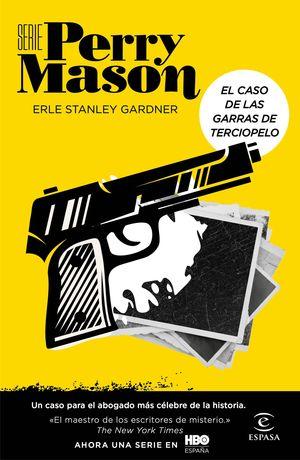 EL CASO DE LAS GARRAS DE TERCIOPELO. SERIE PERRY MASON 1