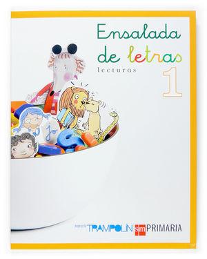LECTURAS. ENSALADA DE LETRAS. 1 PRIMARIA. TRAMPOLÍN