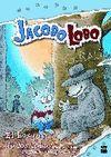 JACOBO LOBO. EL BOSQUE DE LOS LOBOS