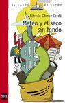 BVR Nº 199 MATEO Y EL SACO SIN FONDO