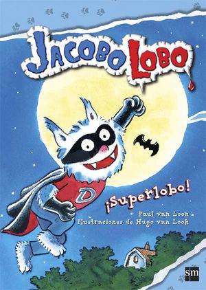 ¡SUPERLOBO!
