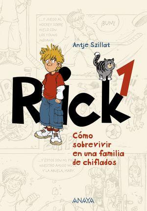 RICK 1. CÓMO SOBREVIVIR EN UNA FAMILIA DE CHIFLADOS