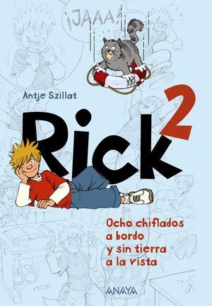 RICK 2. OCHO CHIFLADOS A BORDO Y SIN TIERRA A LA VISTA