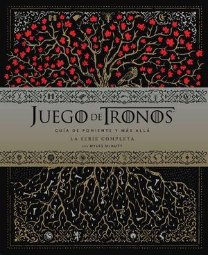 JUEGO DE TRONOS: GUÍA DE PONIENTE Y EL RESTO DEL MUNDO. LA SERIE COMPLETA