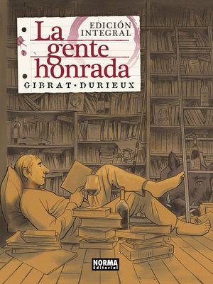 LA GENTE HONRADA EDICIÓN INTEGRAL