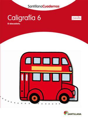 CALIGRAFÍA 6 PAUTA SANTILLANA CUADERNOS