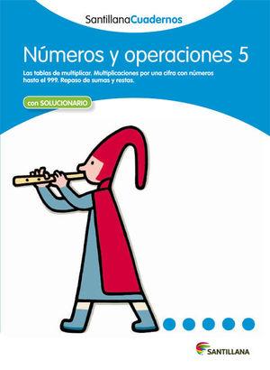 NÚMEROS Y OPERACIONES 5 SANTILLANA CUADERNOS