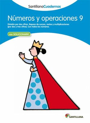 NUMEROS Y OPERACIONES 9 SANTILLANA CUADERNOS