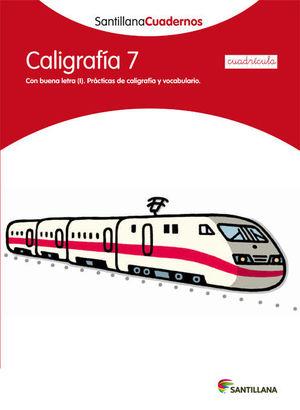 CALIGRAFIA 7 CUADRICULA SANTILLANA CUADERNOS