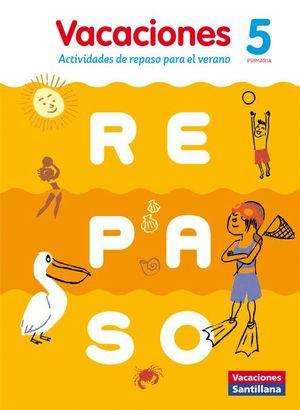 VACACIONES DE REPASO 5º PRIMARIA 2016